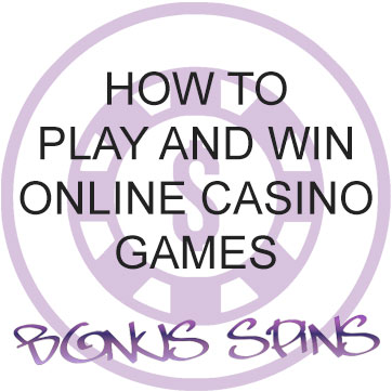 how to play win online casino
